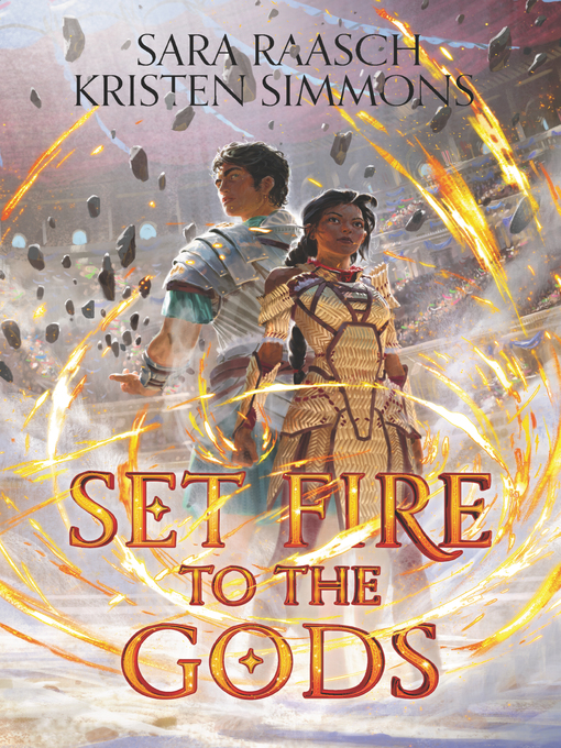 Title details for Set Fire to the Gods by Sara Raasch - Wait list