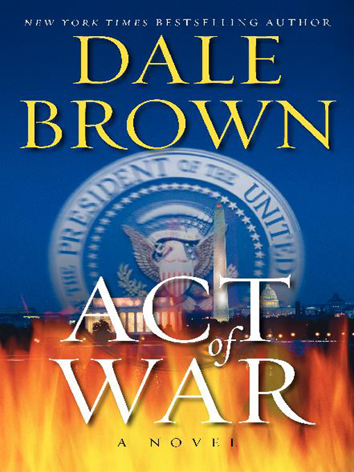 Title details for Act of War by Dale Brown - Wait list