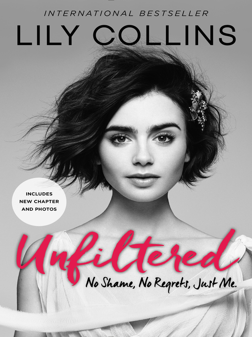 Title details for Unfiltered by Lily Collins - Available