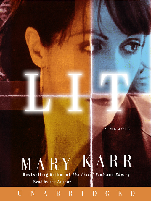 Title details for Lit by Mary Karr - Wait list