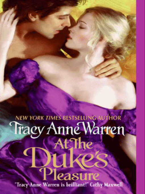 Title details for At the Duke's Pleasure by Tracy Anne Warren - Wait list