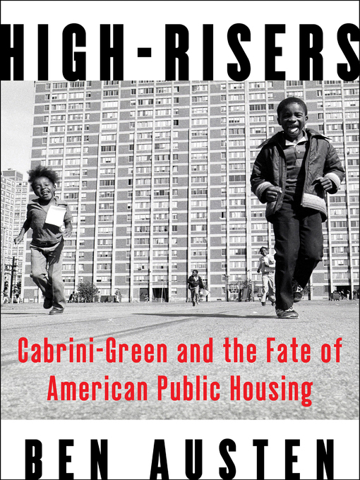 Title details for High-Risers by Ben Austen - Available