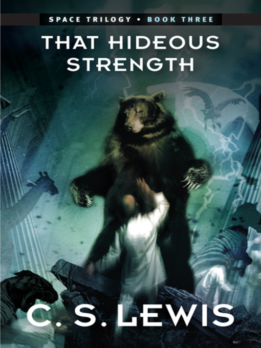 Title details for That Hideous Strength by C. S. Lewis - Wait list