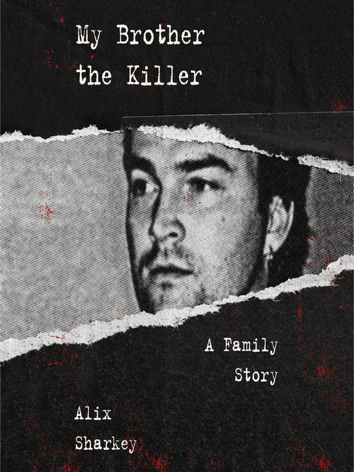 Title details for My Brother the Killer by Alix Sharkey - Available