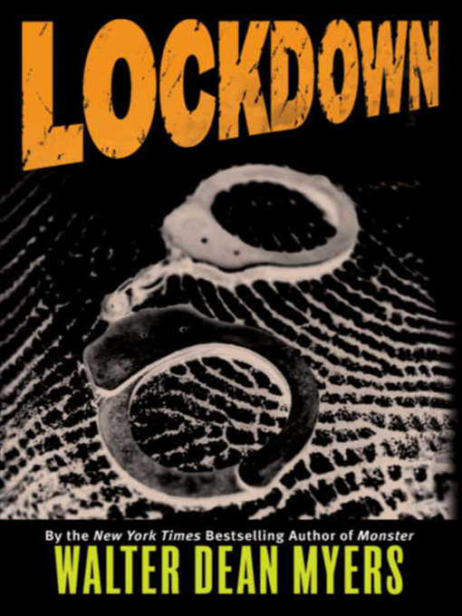 Title details for Lockdown by Walter Dean Myers - Available