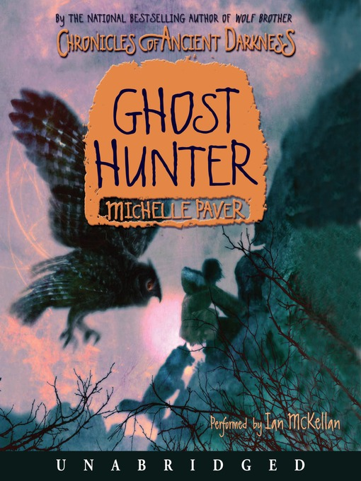 Title details for Ghost Hunter by Michelle Paver - Available