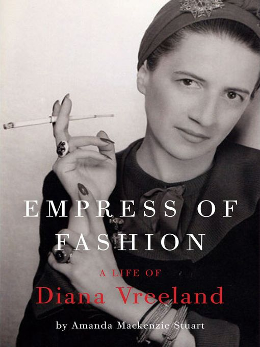 Title details for Empress of Fashion by Amanda Mackenzie Stuart - Wait list
