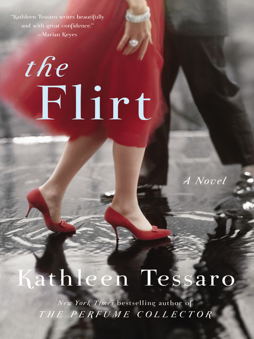 Title details for The Flirt by Kathleen Tessaro - Available