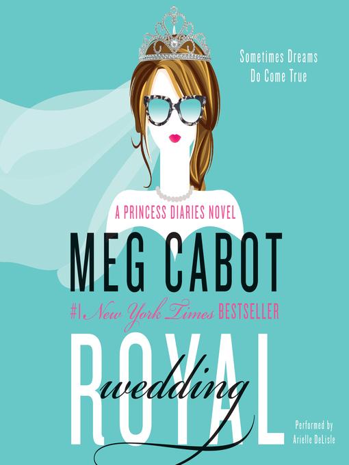 Title details for Royal Wedding by Meg Cabot - Wait list