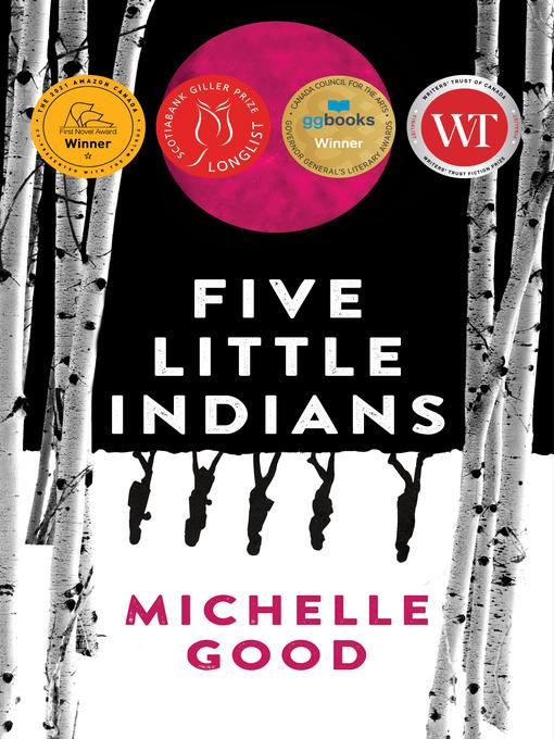 Title details for Five Little Indians by Michelle Good - Wait list