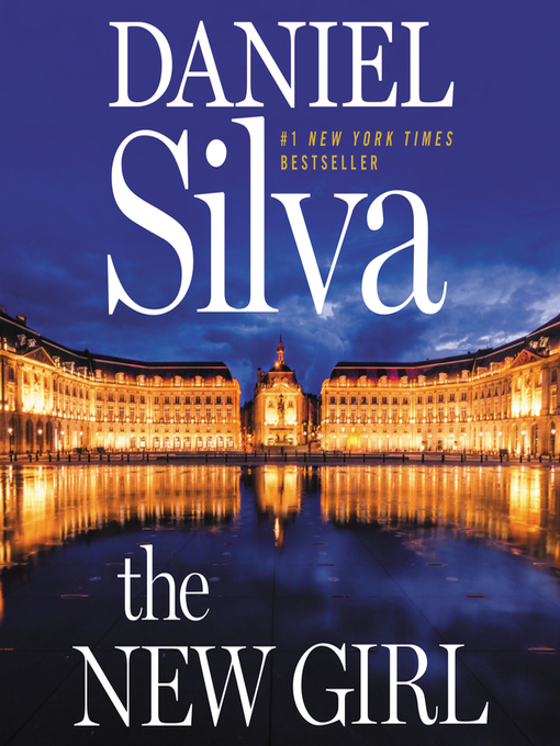 Title details for The New Girl by Daniel Silva - Wait list