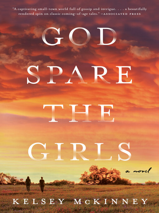 Title details for God Spare the Girls by Kelsey McKinney - Wait list