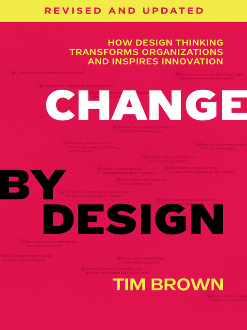 Title details for Change by Design, Revised and Updated by Tim Brown - Wait list