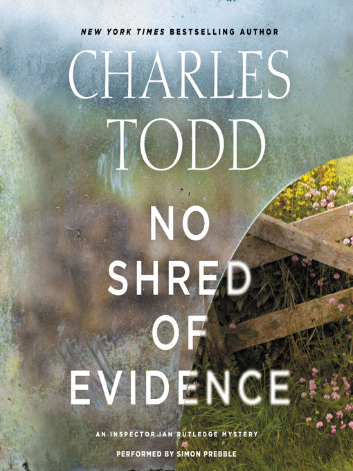 Title details for No Shred of Evidence by Charles Todd - Wait list