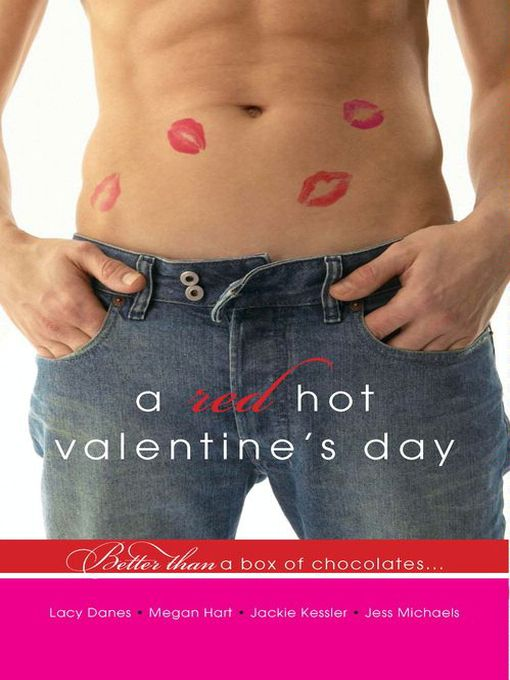 Title details for A Red Hot Valentine's Day by Jess Michaels - Available