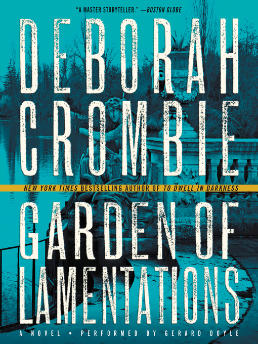 Title details for The Garden of Lamentations by Deborah Crombie - Available