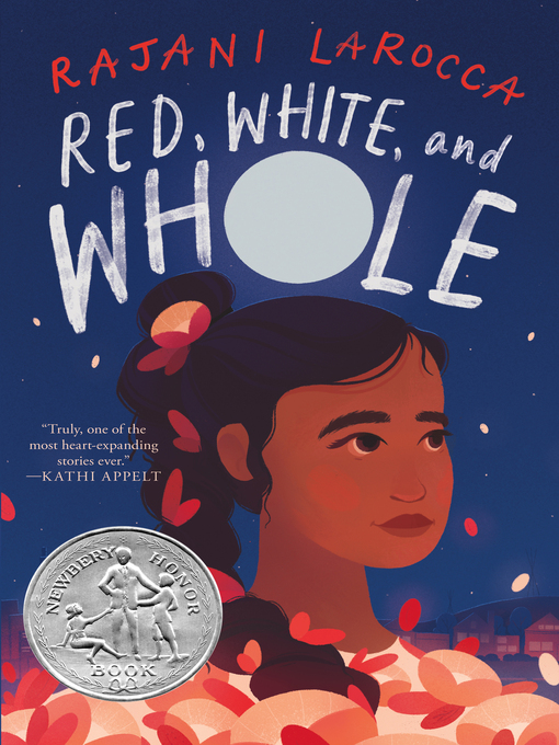 Title details for Red, White, and Whole by Rajani LaRocca - Available