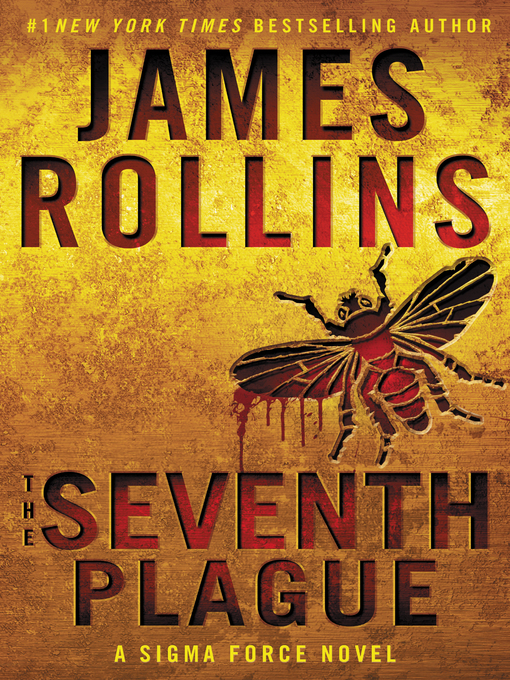 Title details for The Seventh Plague by James Rollins - Wait list