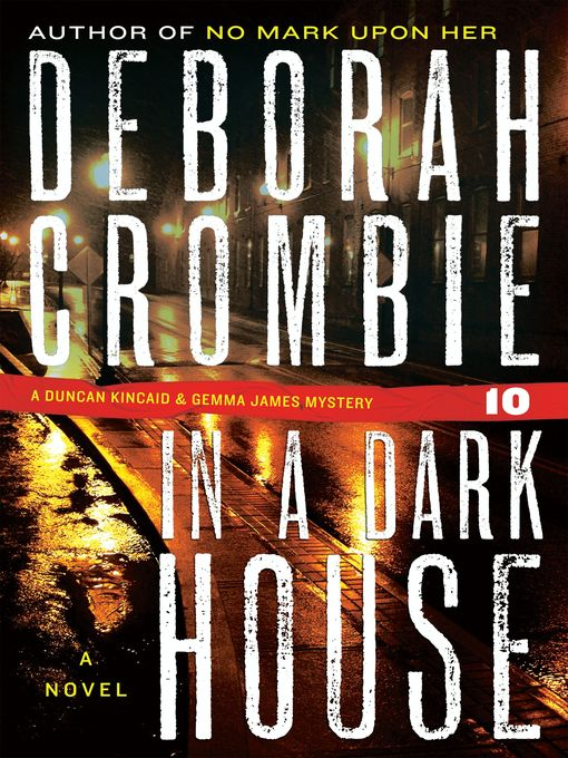 Title details for In a Dark House by Deborah Crombie - Available