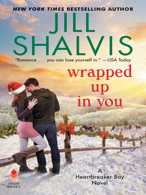 Title details for Wrapped Up in You by Jill Shalvis - Wait list