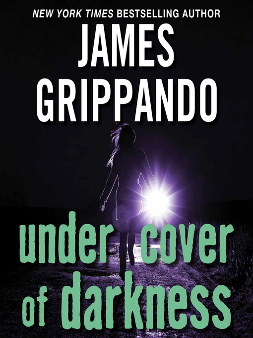 Title details for Under Cover of Darkness by James Grippando - Wait list