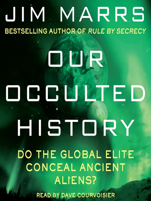 Title details for Our Occulted History by Jim Marrs - Available