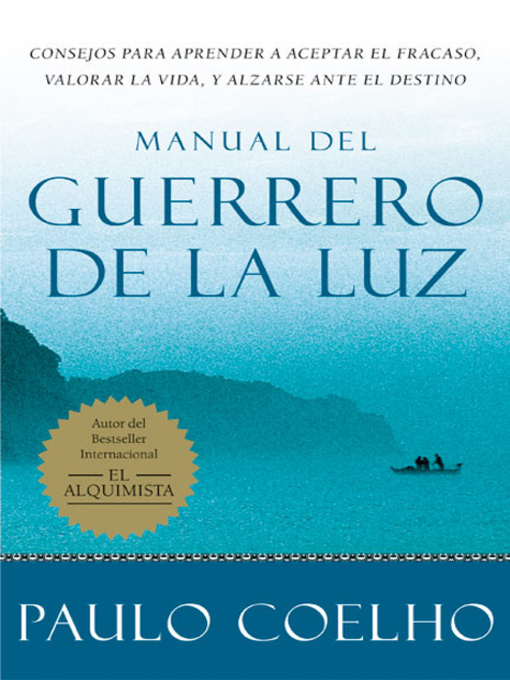Title details for Manual del Guerrero de la Luz by Paulo Coelho - Available
