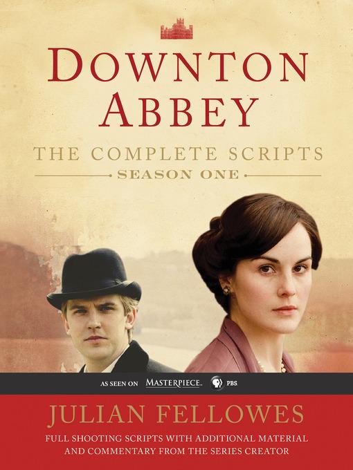 Title details for Downton Abbey Script Book Season 1 by Julian Fellowes - Wait list