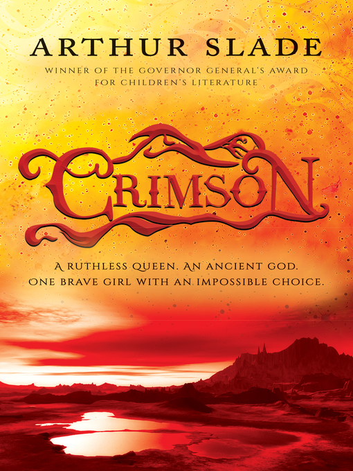 Title details for Crimson by Arthur Slade - Available