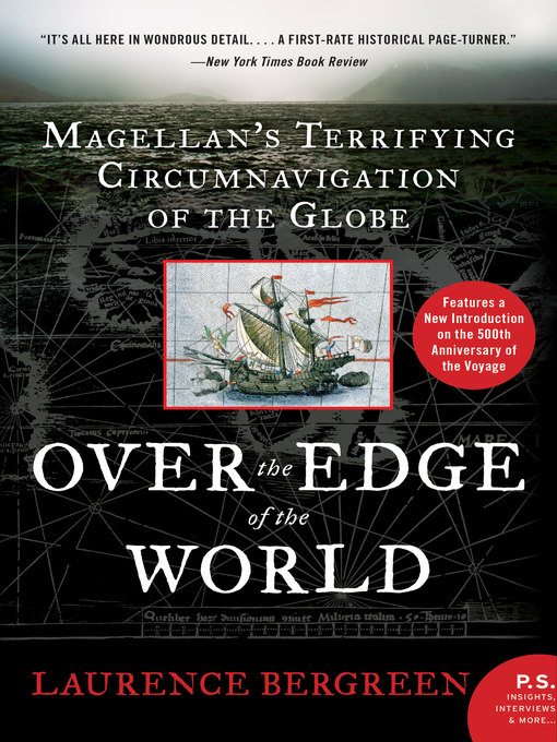 Title details for Over the Edge of the World by Laurence Bergreen - Available