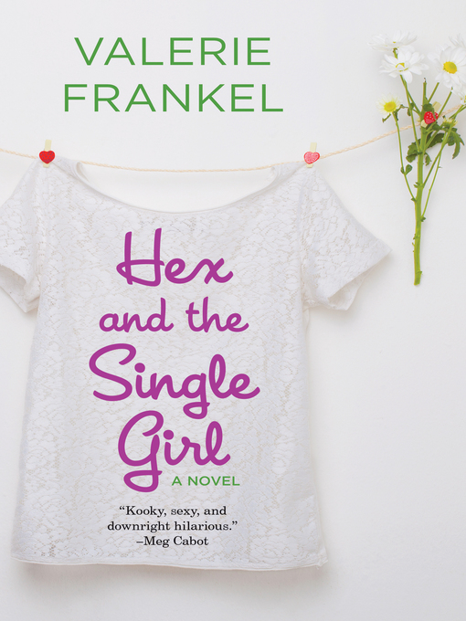 Title details for Hex and the Single Girl by Valerie Frankel - Wait list