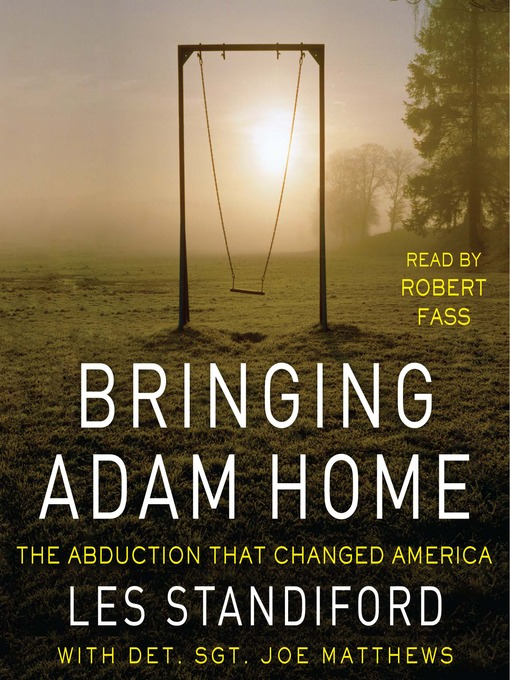 Title details for Bringing Adam Home by Les Standiford - Available