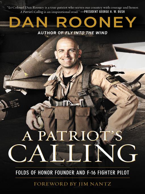 Title details for A Patriot's Calling by Lt Colonel Dan Rooney - Wait list