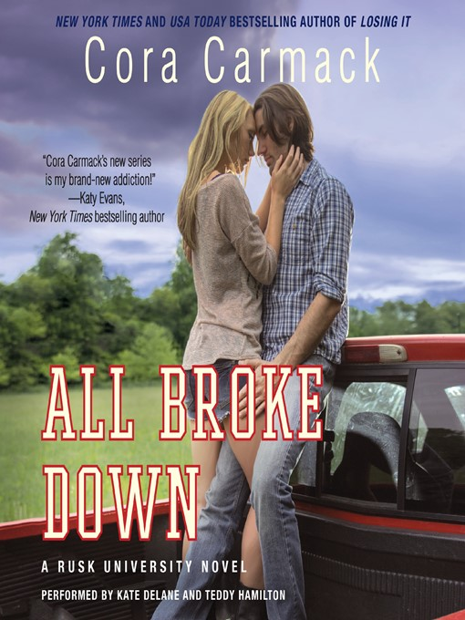 Title details for All Broke Down by Cora Carmack - Wait list