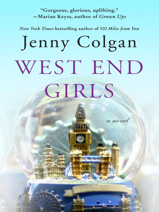 Title details for West End Girls by Jenny Colgan - Wait list