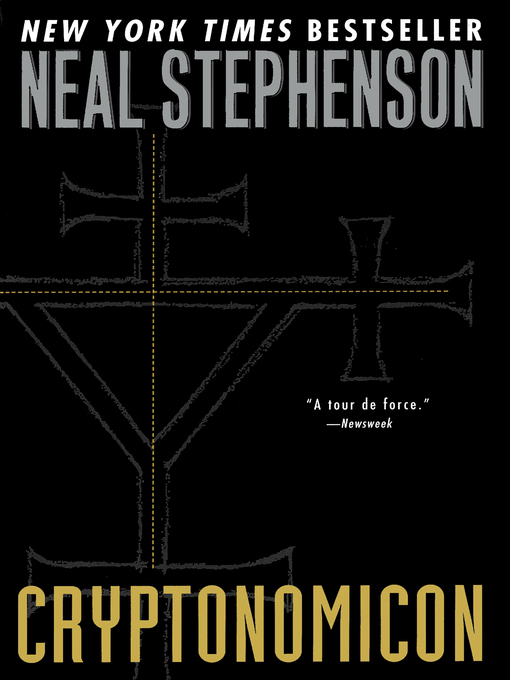 Title details for Cryptonomicon by Neal Stephenson - Available