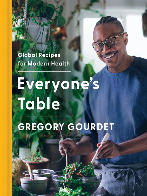 Title details for Everyone's Table by Gregory Gourdet - Available