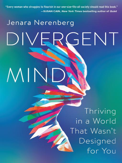Title details for Divergent Mind by Jenara Nerenberg - Available