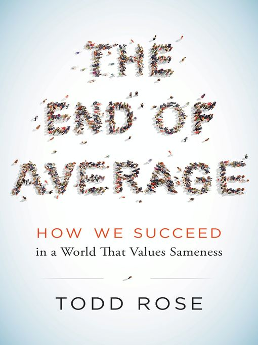Title details for The End of Average by Todd Rose - Available