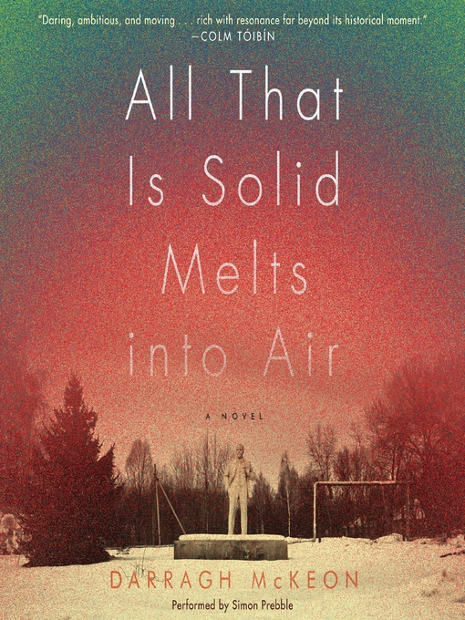 Title details for All That Is Solid Melts into Air by Darragh McKeon - Wait list