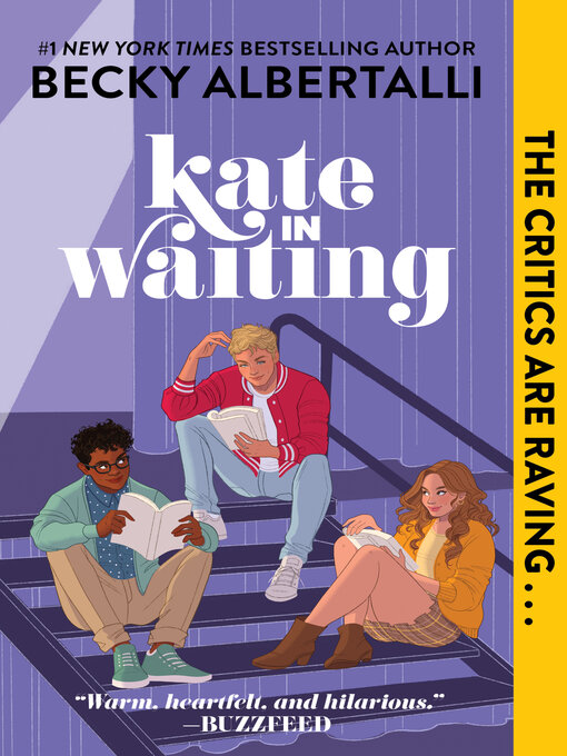 Title details for Kate in Waiting by Becky Albertalli - Wait list