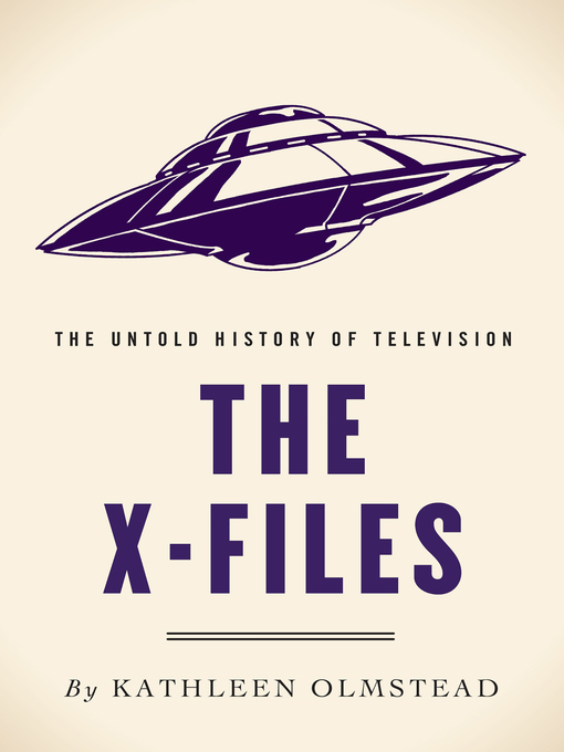 Title details for The X-Files by Kathleen Olmstead - Available
