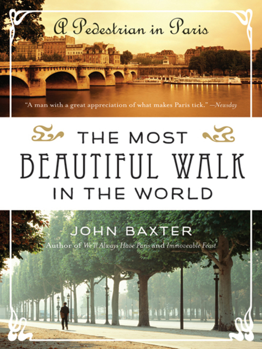 Title details for The Most Beautiful Walk in the World by John Baxter - Available