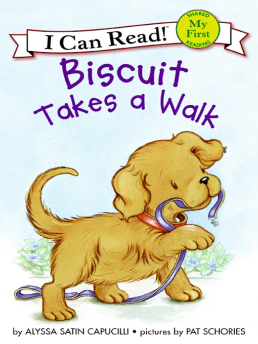 Title details for Biscuit Takes a Walk by Alyssa Satin Capucilli - Wait list