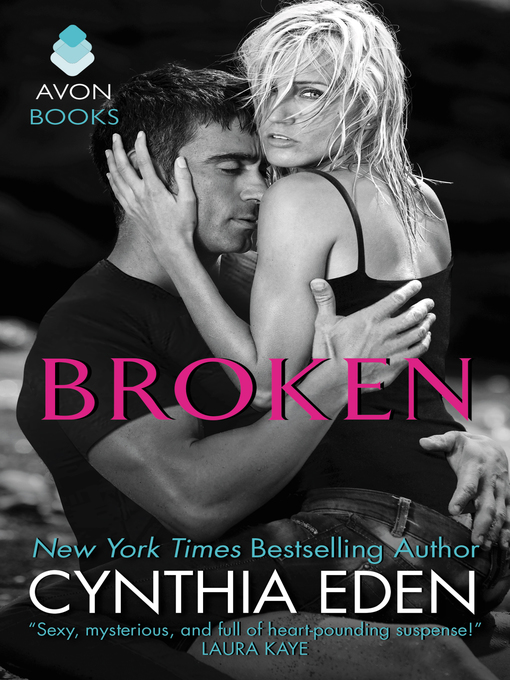 Title details for Broken by Cynthia Eden - Available