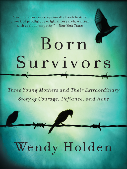 Title details for Born Survivors by Wendy Holden - Wait list