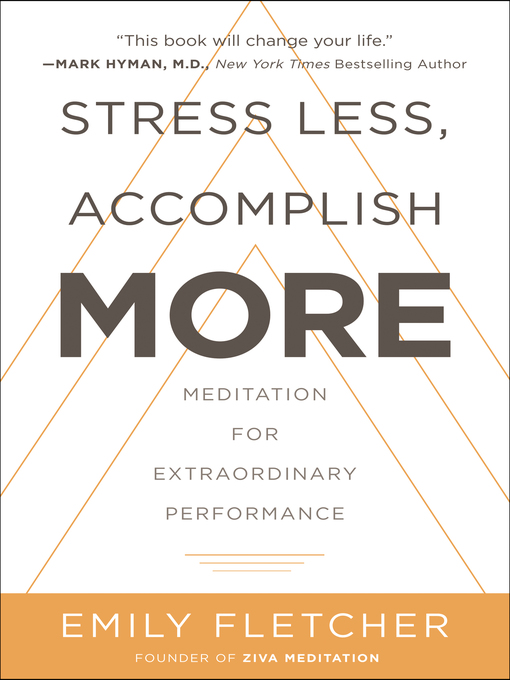Title details for Stress Less, Accomplish More by Emily Fletcher - Wait list