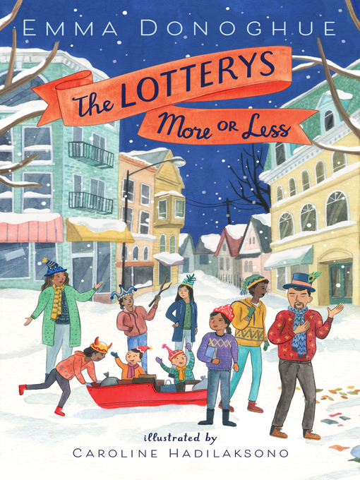 Title details for The Lotterys More or Less by Emma Donoghue - Wait list
