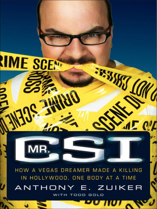 Title details for Mr. CSI by Anthony E. Zuiker - Available
