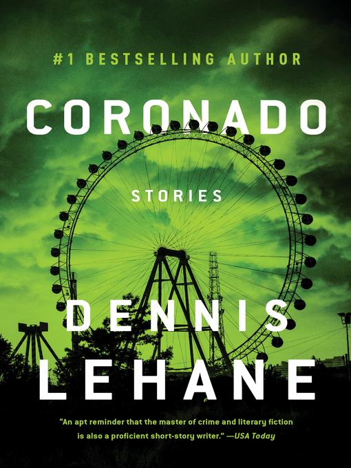 Title details for Coronado by Dennis Lehane - Wait list